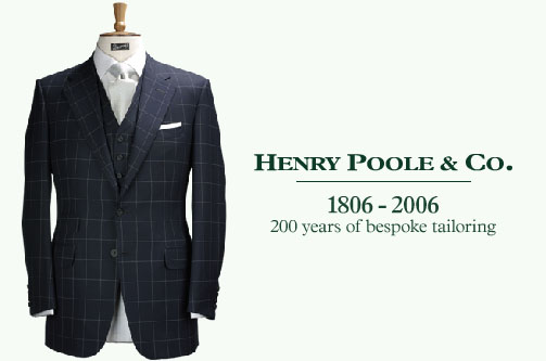 Henry Poole & Co. 1806 - 2006: 200 years of bespoke tailoring